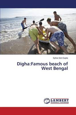 Digha: Famous Beach of West Bengal (Paperback)