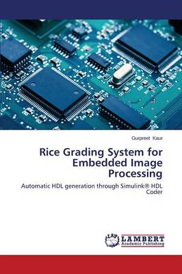 Rice Grading System for Embedded Image Processing (Paperback)