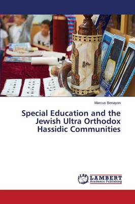 Special Education and the Jewish Ultra Orthodox Hassidic Communities (Paperback)