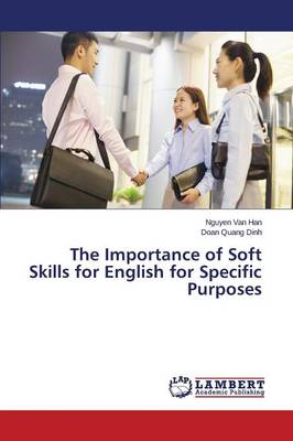The Importance of Soft Skills for English for Specific Purposes (Paperback)