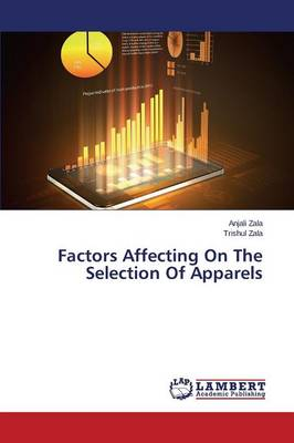 Factors Affecting on the Selection of Apparels (Paperback)