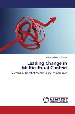 Leading Change in Multicultural Context (Paperback)