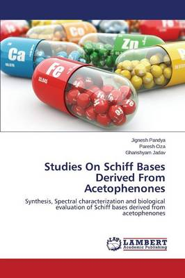 Studies on Schiff Bases Derived from Acetophenones (Paperback)