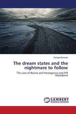The Dream States and the Nightmare to Follow (Paperback)