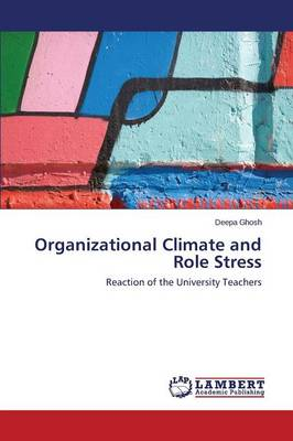 Organizational Climate and Role Stress (Paperback)