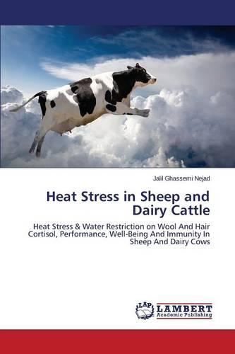 Heat Stress in Sheep and Dairy Cattle (Paperback)