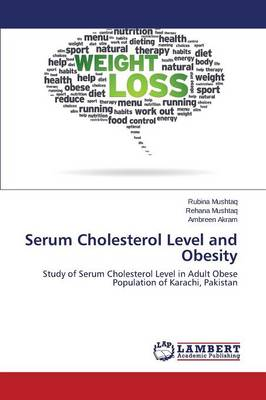 Serum Cholesterol Level and Obesity (Paperback)