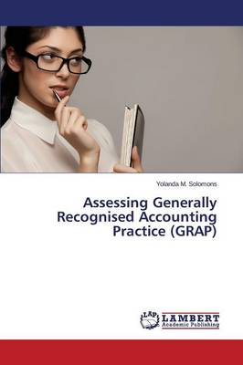 Assessing Generally Recognised Accounting Practice (Grap) (Paperback)