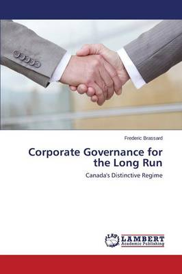 Corporate Governance for the Long Run (Paperback)