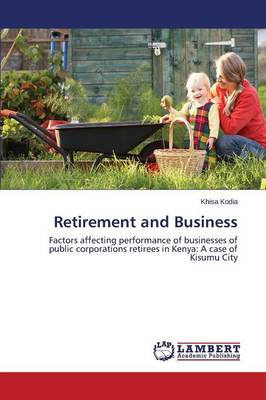 Retirement and Business (Paperback)