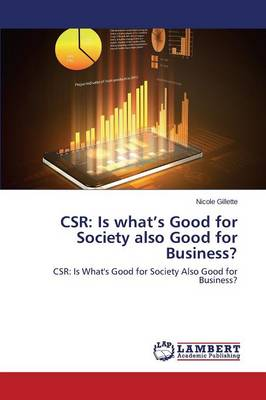 Csr: Is What's Good for Society Also Good for Business? (Paperback)
