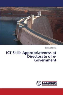 Ict Skills Appropriateness at Directorate of E-Government (Paperback)