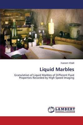 Liquid Marbles (Paperback)