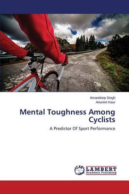 Mental Toughness Among Cyclists (Paperback)