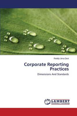Corporate Reporting Practices (Paperback)