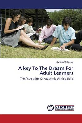 A Key to the Dream for Adult Learners (Paperback)