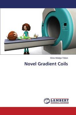 Novel Gradient Coils (Paperback)