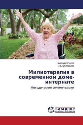 Milioterapiya V Sovremennom Dome-Internate (Paperback)