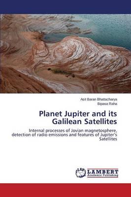 Planet Jupiter and Its Galilean Satellites (Paperback)