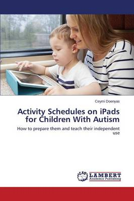 Activity Schedules on Ipads for Children with Autism (Paperback)