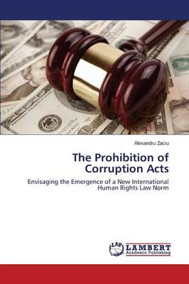 The Prohibition of Corruption Acts (Paperback)