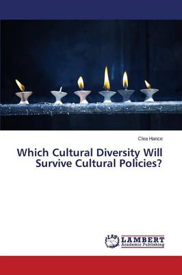 Which Cultural Diversity Will Survive Cultural Policies? (Paperback)