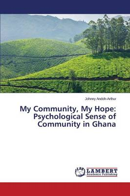 My Community, My Hope: Psychological Sense of Community in Ghana (Paperback)