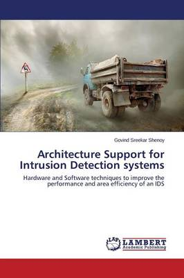 Architecture Support for Intrusion Detection Systems (Paperback)