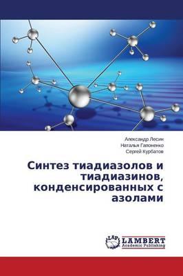 Sintez Tiadiazolov I Tiadiazinov (Paperback)