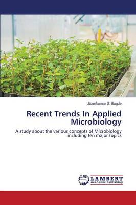 Recent Trends in Applied Microbiology (Paperback)