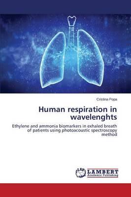 Human Respiration in Wavelenghts (Paperback)