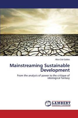 Mainstreaming Sustainable Development (Paperback)