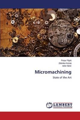 Micromachining (Paperback)