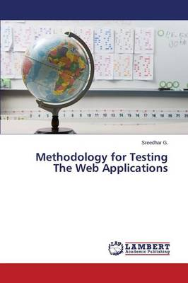 Methodology for Testing the Web Applications (Paperback)