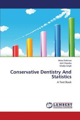 Conservative Dentistry and Statistics (Paperback)