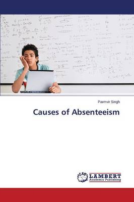Causes of Absenteeism (Paperback)