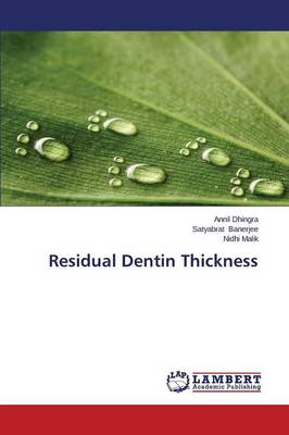 Residual Dentin Thickness (Paperback)
