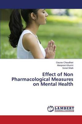 Effect of Non Pharmacological Measures on Mental Health (Paperback)