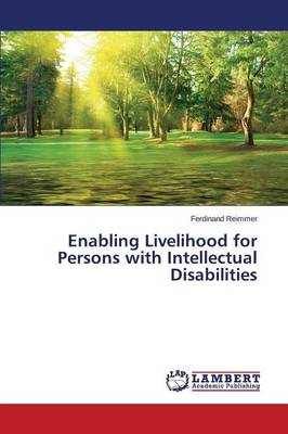 Enabling Livelihood for Persons with Intellectual Disabilities (Paperback)