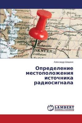 Opredelenie Mestopolozheniya Istochnika Radiosignala (Paperback)