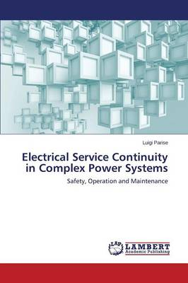 Electrical Service Continuity in Complex Power Systems (Paperback)