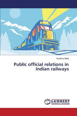 Public Official Relations in Indian Railways (Paperback)