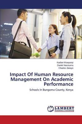 Impact of Human Resource Management on Academic Performance (Paperback)