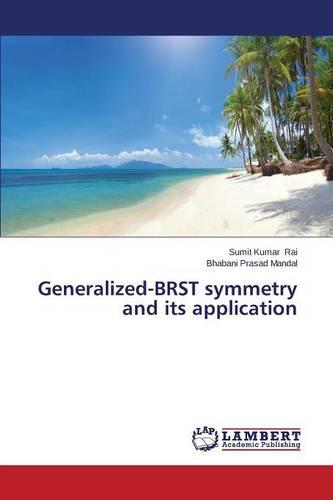 Generalized-Brst Symmetry and Its Application (Paperback)