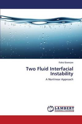 Two Fluid Interfacial Instability (Paperback)