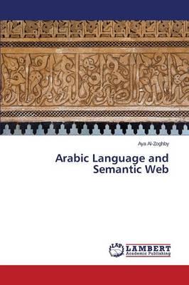 Arabic Language and Semantic Web (Paperback)