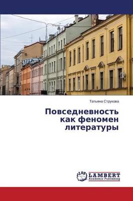 Povsednevnost' Kak Fenomen Literatury (Paperback)