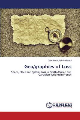 Geo/Graphies of Loss (Paperback)