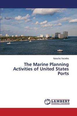 The Marine Planning Activities of United States Ports (Paperback)