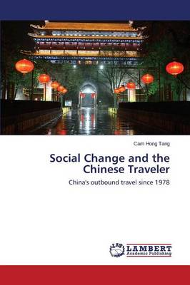 Social Change and the Chinese Traveler (Paperback)